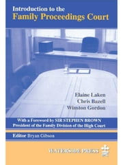Introduction to the Family Proceedings Court ebook by Laken, Elaine