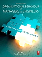 An Introduction to Organisational Behaviour for Managers and Engineers ebook by Duncan Kitchin
