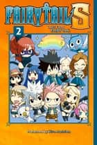 Fairy Tail S - Volume 2 ebook by Hiro Mashima
