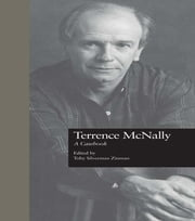 Terrence McNally - A Casebook ebook by Toby Silverman Zinman