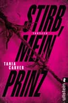 Stirb, mein Prinz - Thriller ebook by Tania Carver, Sybille Uplegger