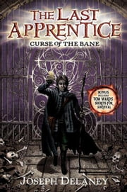 The Last Apprentice: Curse of the Bane (Book 2) ebook by Joseph Delaney