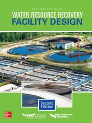 Introduction to Water Resource Recovery Facility Design, Second Edition ebook by Water Environment Federation