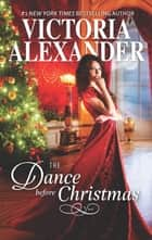 The Dance Before Christmas ebook by Victoria Alexander