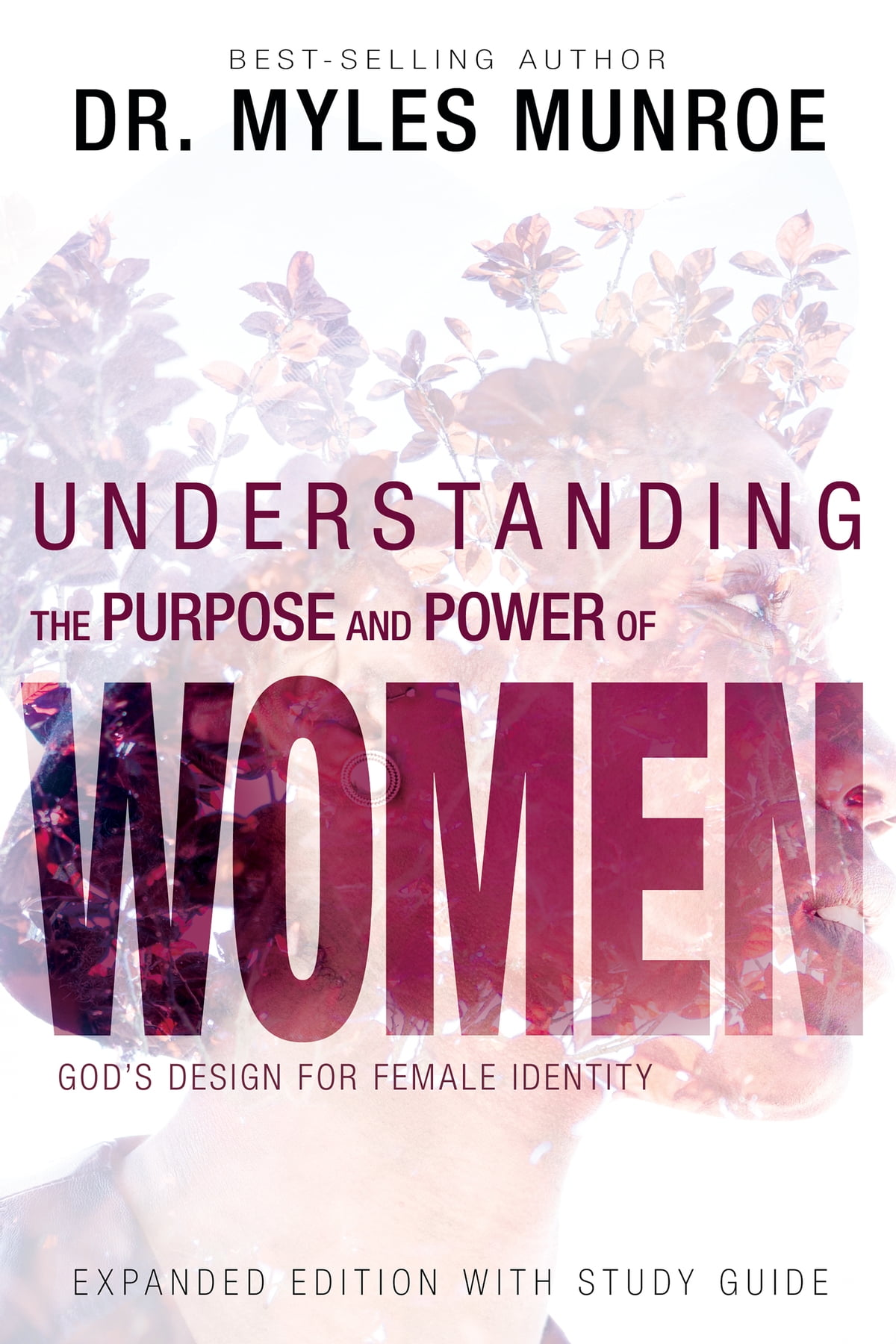 Understanding the Purpose and Power of Woman eBook by Myles Munroe -  9781603741491 | Rakuten Kobo