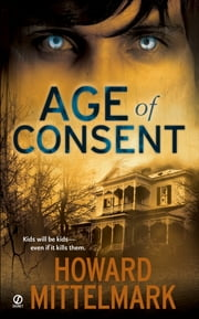 Age of Consent ebook by Howard Mittelmark