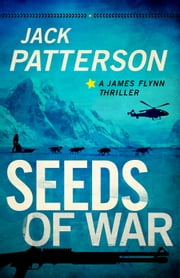 Seeds of War ebook by Jack Patterson