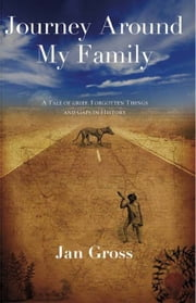 Journey Round My Family ebook by Jan Gross