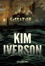 Cessation - The Alchemist, #1 ebook by Kim Iverson