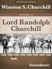 Lord Randolph Churchill, Volume II ebook by Kobo.Web.Store.Products.Fields.ContributorFieldViewModel