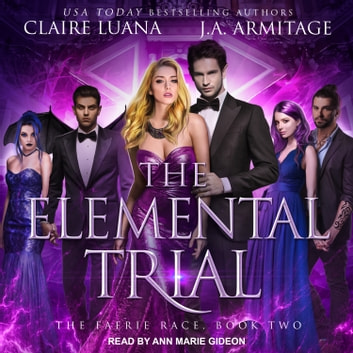 The Elemental Trial audiobook by J.A. Armitage,Claire Luana
