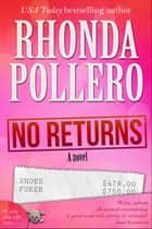 No Returns - Finley Anderson Tanner Mysteries ebook by Rhonda Pollero