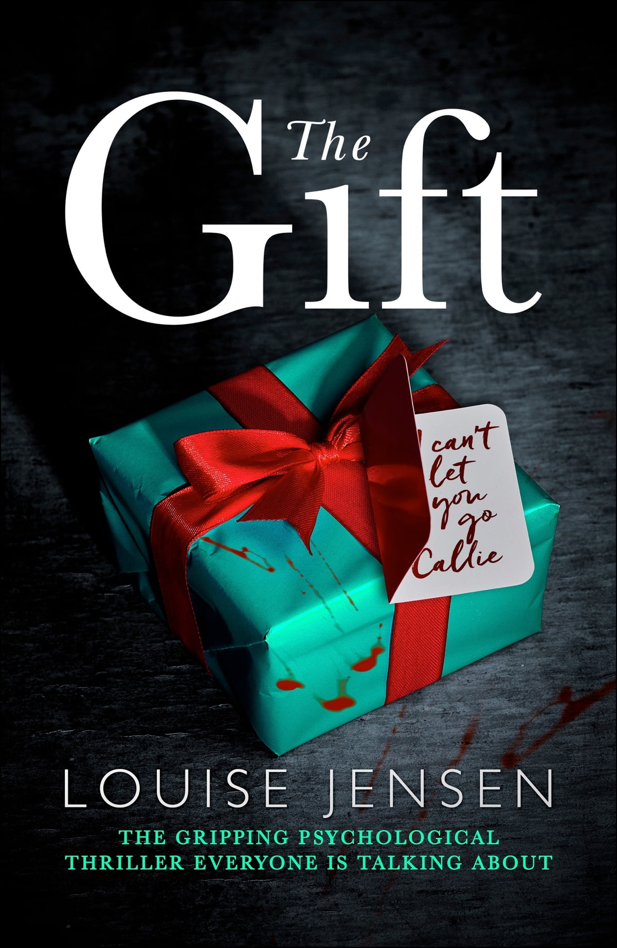 The Gift  The Gripping Psychological Thriller Everyone Is Talking About  Ebook By Louise Jensen