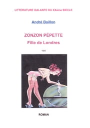 ZONZON PEPETTE - FILLE DE LONDRES ebook by ANDRE BAILLON
