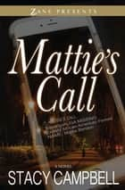 Mattie's Call ebook by Stacy Campbell