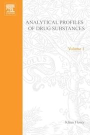 Profiles of Drug Substances, Excipients and Related Methodology ebook by Florey, Klaus