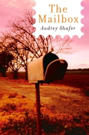 The Mailbox ebook by Audrey Shafer