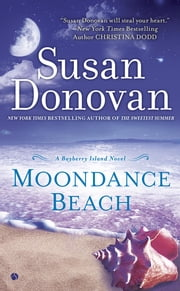 Moondance Beach - A Bayberry Island Novel ebook by Susan Donovan
