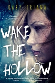 Wake the Hollow ebook by Gaby Triana