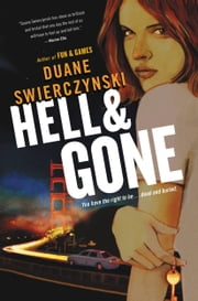Hell and Gone ebook by Duane Swierczynski