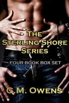 The Sterling Shore Series (Four Book Bundle) ekitaplar by C.M. Owens