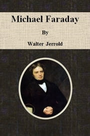 Michael Faraday ebook by Walter Jerrold
