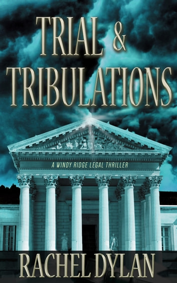Trial & Tribulations ebook by Rachel Dylan