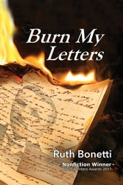 Burn My Letters - Tyranny to refuge ebook by Ruth Bonetti
