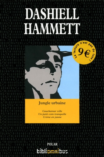 Jungle urbaine ebook by Dashiell HAMMETT