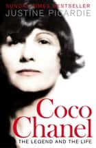 Coco Chanel: The Legend and the Life ebook by Justine Picardie
