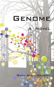 Genome A Novel ebook by Gary Henson