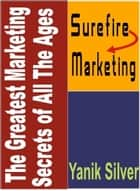 The Greatest Marketing Secrets Of All Ages ebook by Marc Henz