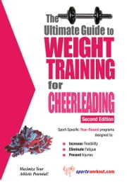 The Ultimate Guide to Weight Training for Cheerleading ebook by Rob Price