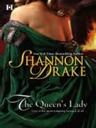 The Queen's Lady ebook by Shannon Drake