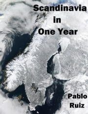Scandinavia in One Year ebook by Pablo Ruiz