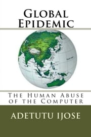 Global Epidemic ebook by Adetutu Ijose