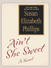 Ain't She Sweet? ebook by Susan Elizabeth Phillips