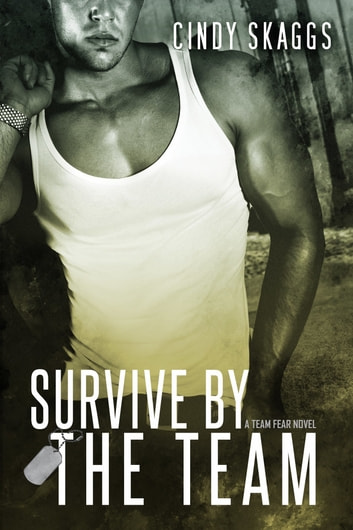 Survive by the Team ebook by Cindy Skaggs