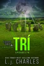 Trí - Caitlin's Tarot: The Ola Boutique Mysteries ebook by L.j. Charles