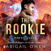 The Rookie audiobook by Abigail Owen