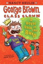 A Royal Pain in the Burp #15 ebook by Nancy Krulik, Aaron Blecha