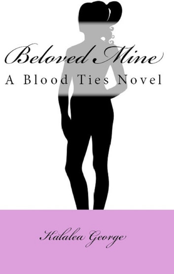 Beloved Mine ebook by Kalalea George