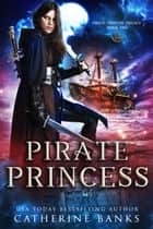 Pirate Princess ebook by
