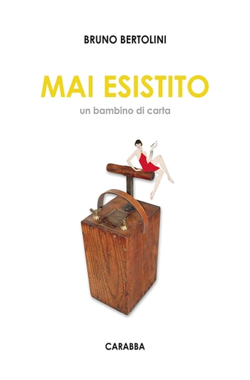 Mai esistito ebook by Bruno Bertolini