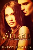 Aflame ebook by Krissy Daniels