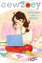 Stitches and Stones ebook by Chloe Taylor, Nancy Zhang