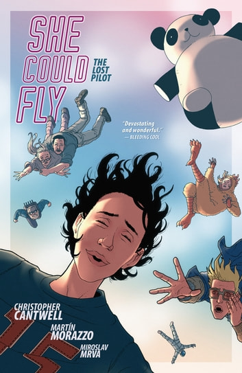 She Could Fly Volume 2: The Lost Pilot ebook by Christopher Cantwell