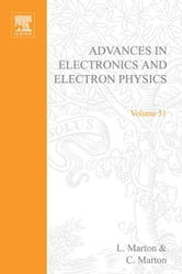 ADV ELECTRONICS ELECTRON PHYSICS V51 ebook by Unknown, Author