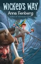 Wicked's Way ebook by Anna Fienberg