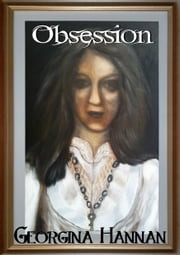 Obsession (Cursed Series) ebook by Georgina Hannan
